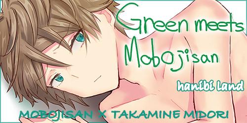 Green meets MobOjisan